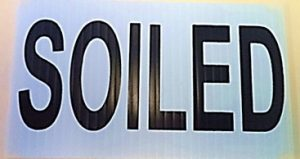 SOILED Sign