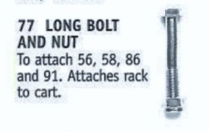 Long Bolt and Nut to attach 56- 58- & 91 racks